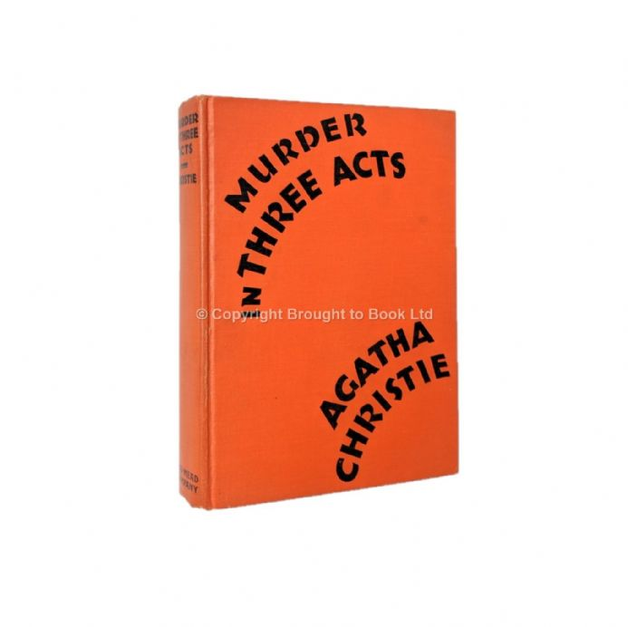 Murder In Three Acts by Agatha Christie First Edition Dodd Mead & Company 1934